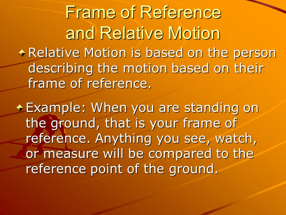 Frame of Reference and Relative Motion