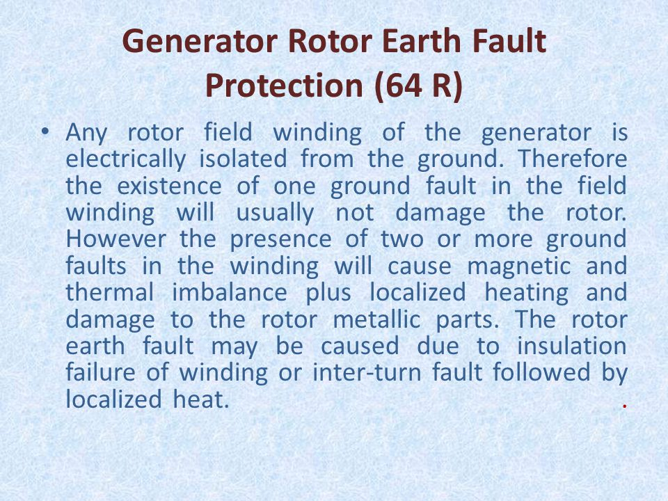 Generator Rotor Earth Fault Protection (64 R)
