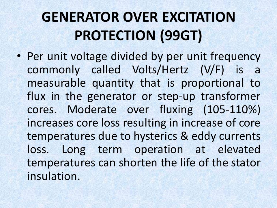 GENERATOR OVER EXCITATION PROTECTION (99GT)