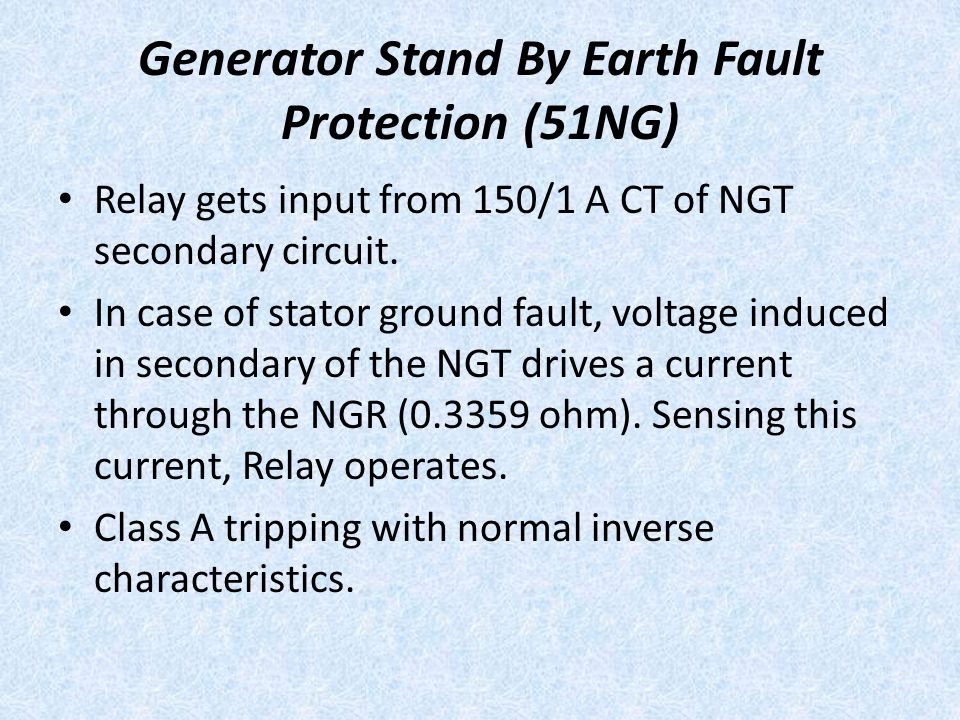 Generator Stand By Earth Fault Protection (51NG)