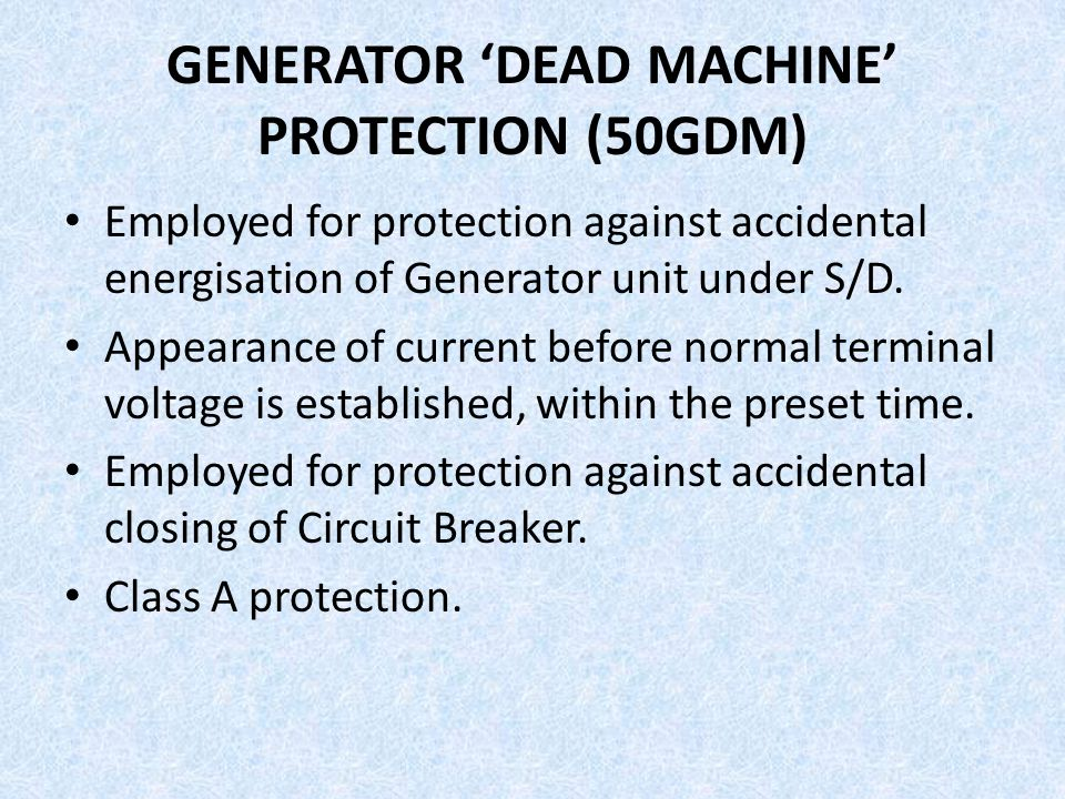 GENERATOR 'DEAD MACHINE' PROTECTION (50GDM)