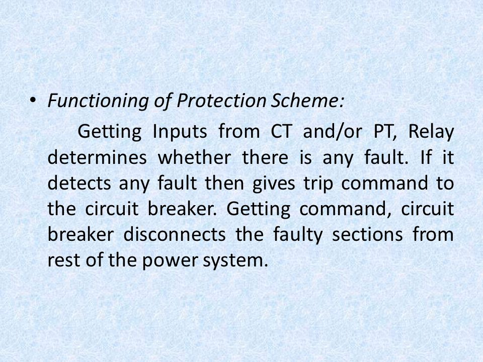 Functioning of Protection Scheme: