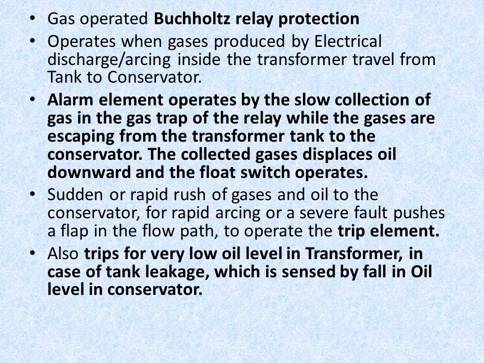 Gas operated Buchholtz relay protection