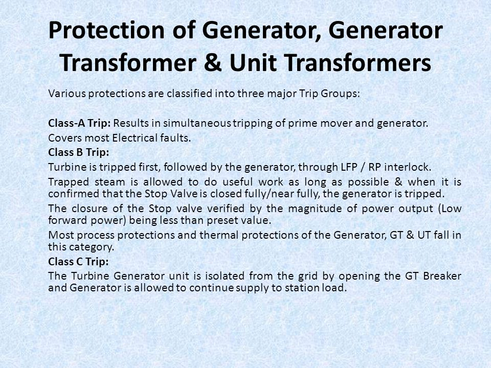 Protection of Generator, Generator Transformer & Unit Transformers