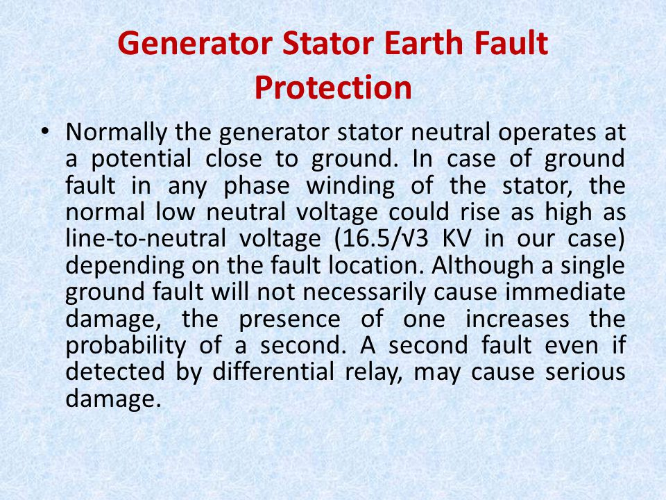 Generator Stator Earth Fault Protection