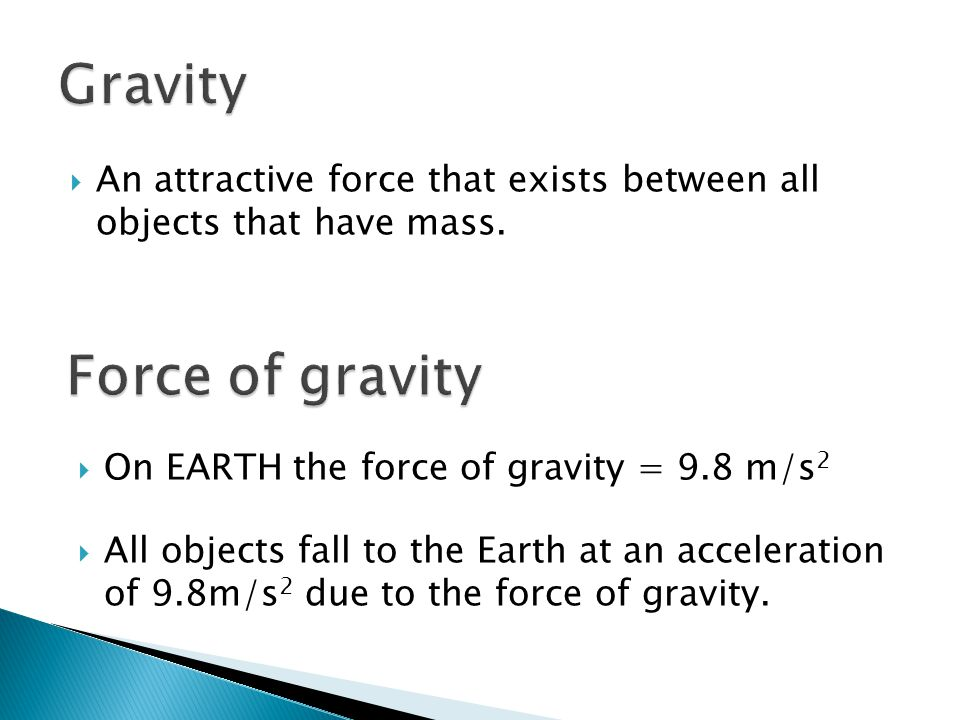 Gravity Force of gravity