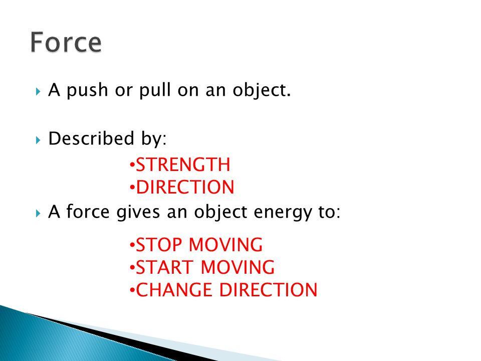 Force STRENGTH DIRECTION STOP MOVING START MOVING CHANGE DIRECTION