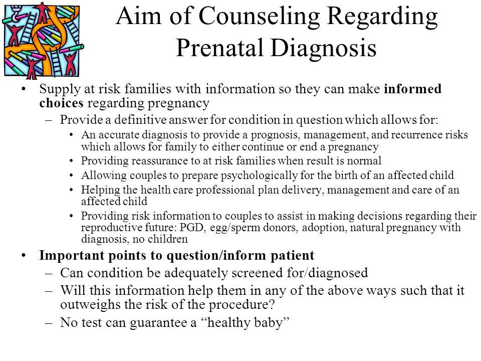 Aim of Counseling Regarding Prenatal Diagnosis