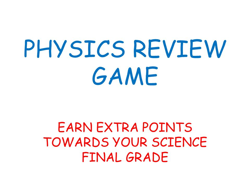 EARN EXTRA POINTS TOWARDS YOUR SCIENCE FINAL GRADE