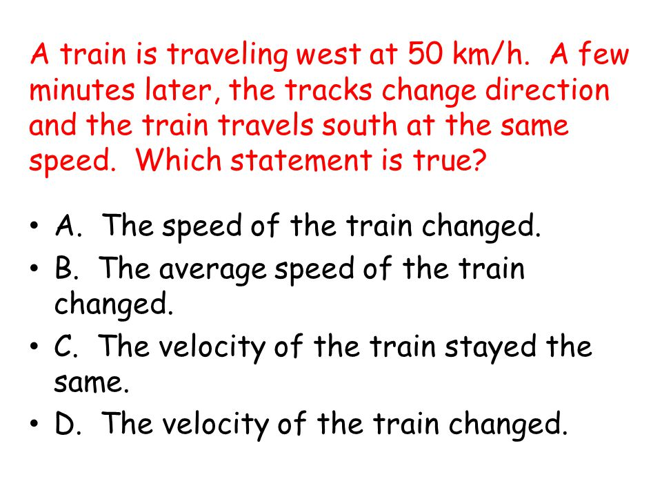 A train is traveling west at 50 km/h