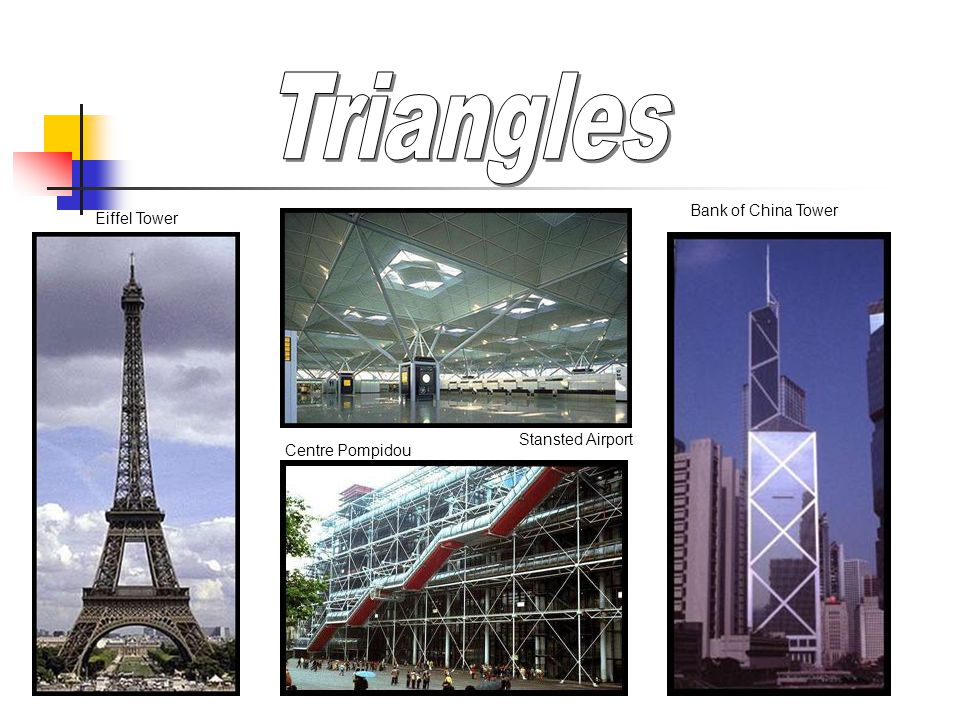 Triangles Bank of China Tower Eiffel Tower Stansted Airport