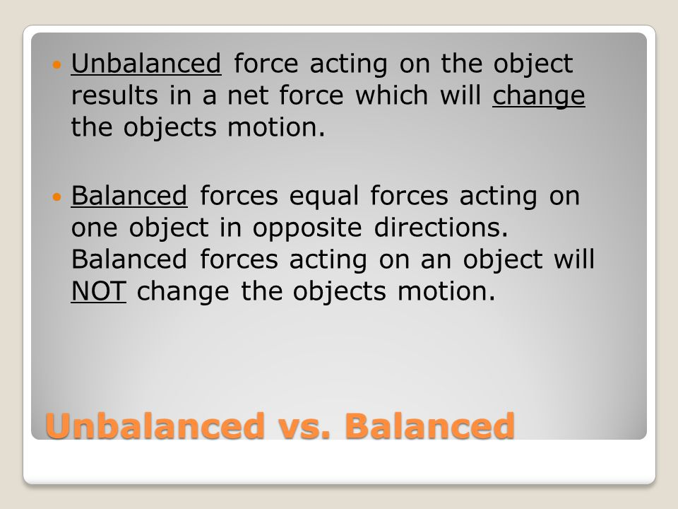 Unbalanced vs. Balanced
