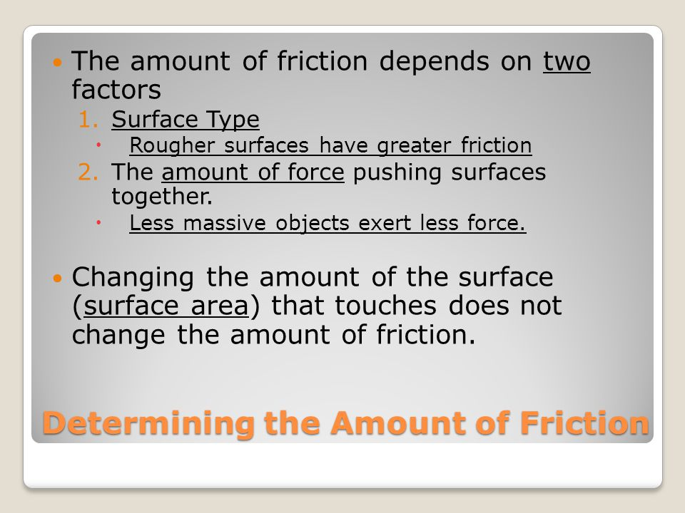 Determining the Amount of Friction