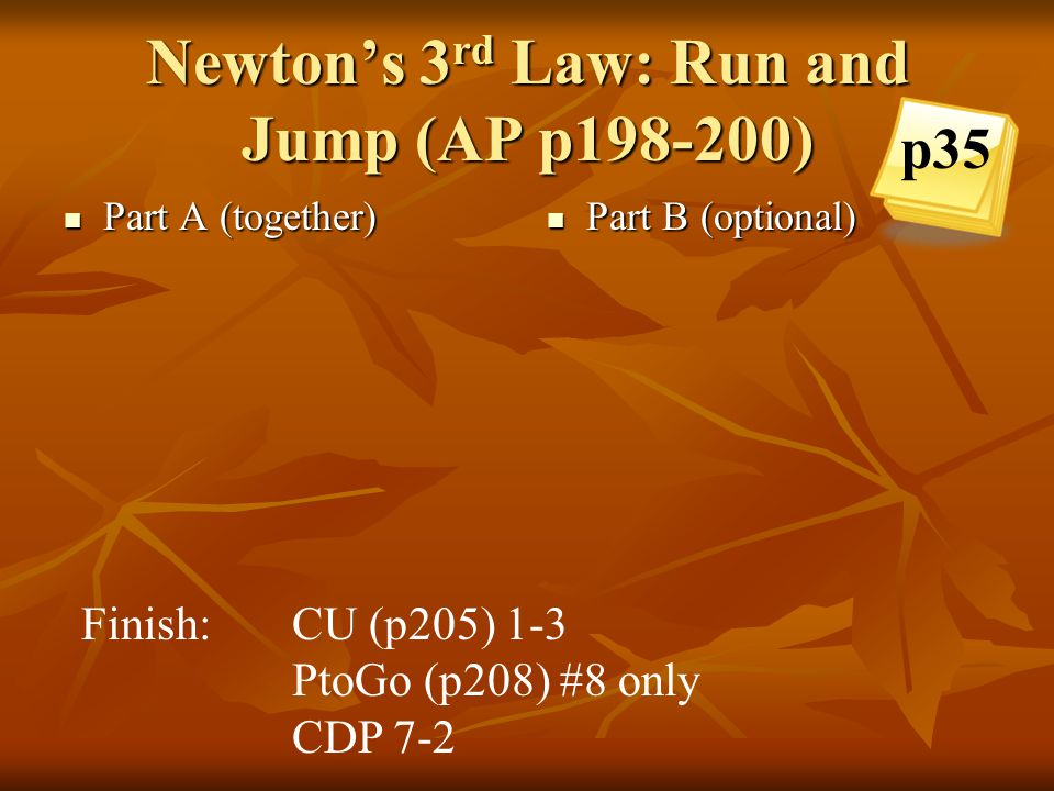Newton's 3rd Law: Run and Jump (AP p198-200)