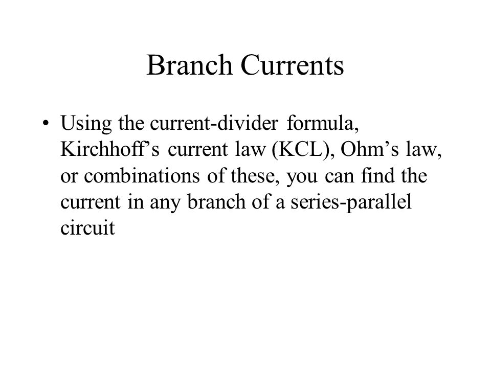 Branch Currents