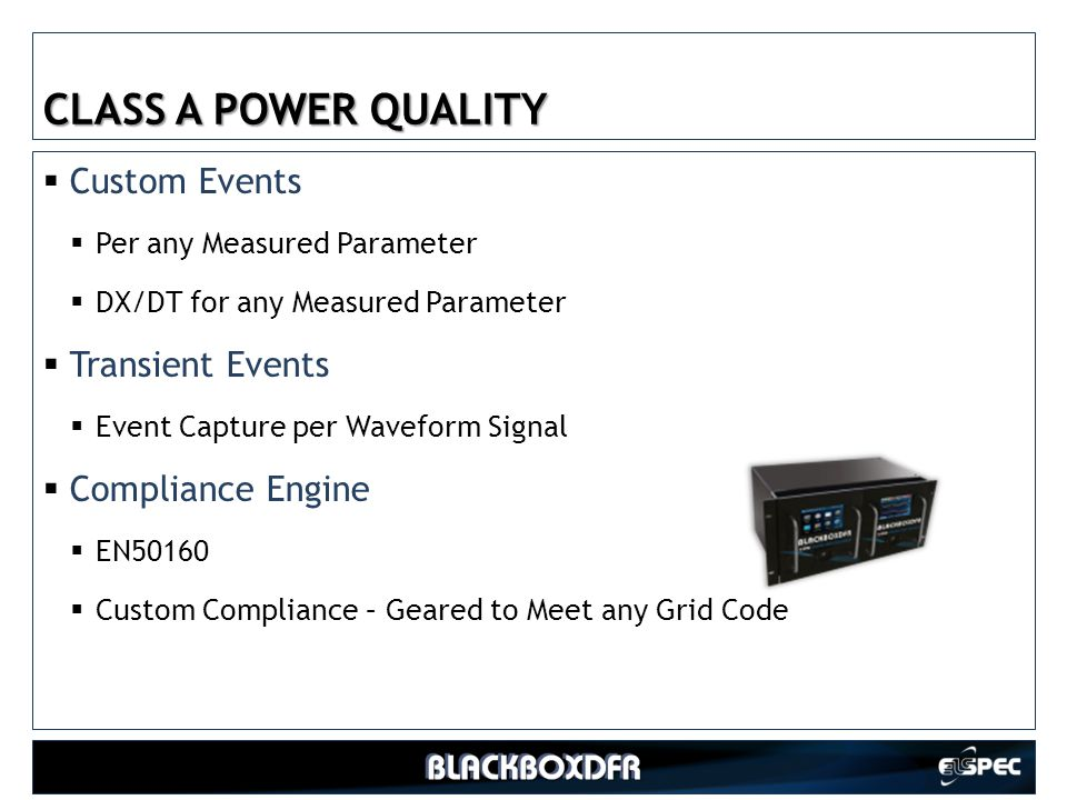 CLASS A POWER QUALITY Custom Events Transient Events Compliance Engine