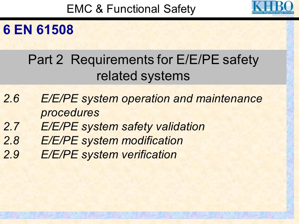 Part 2 Requirements for E/E/PE safety related systems