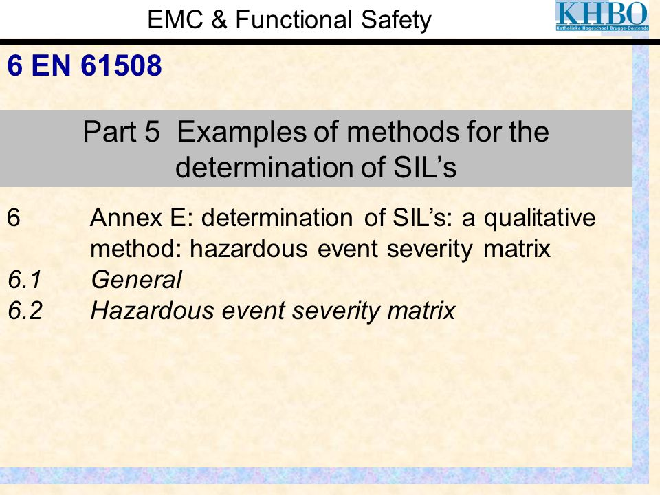 Part 5 Examples of methods for the determination of SIL's