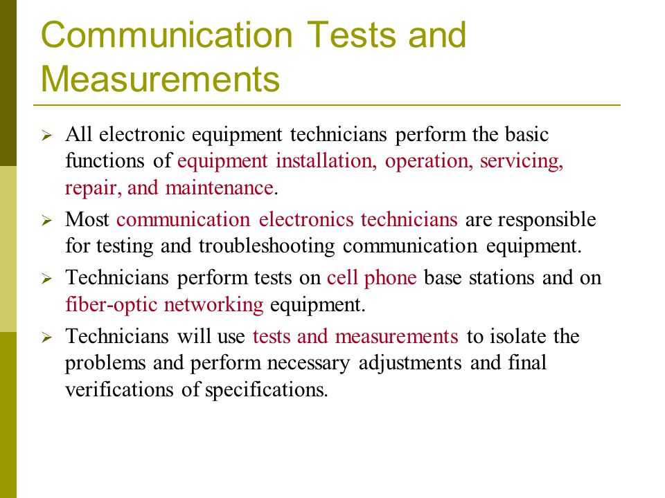 Communication Tests and Measurements
