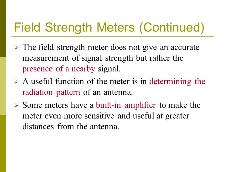 Field Strength Meters (Continued)