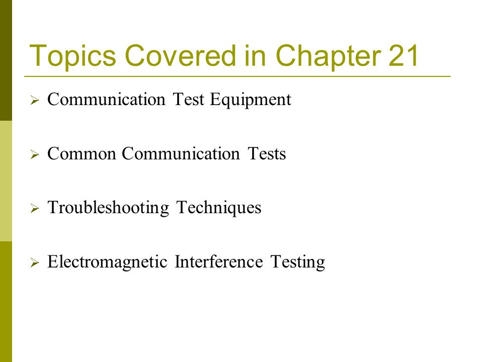 Topics Covered in Chapter 21