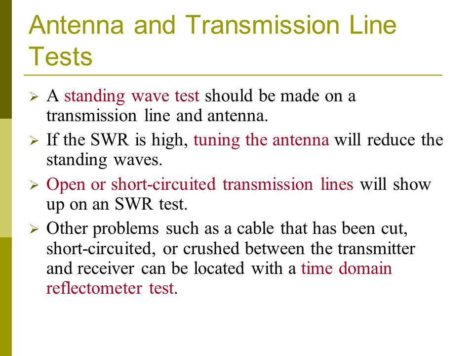 Antenna and Transmission Line Tests