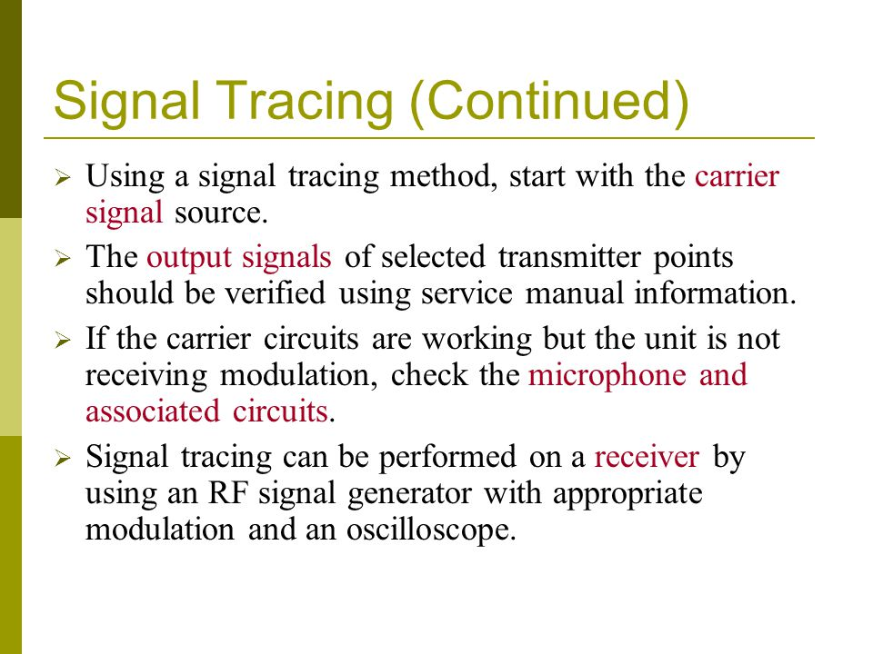 Signal Tracing (Continued)