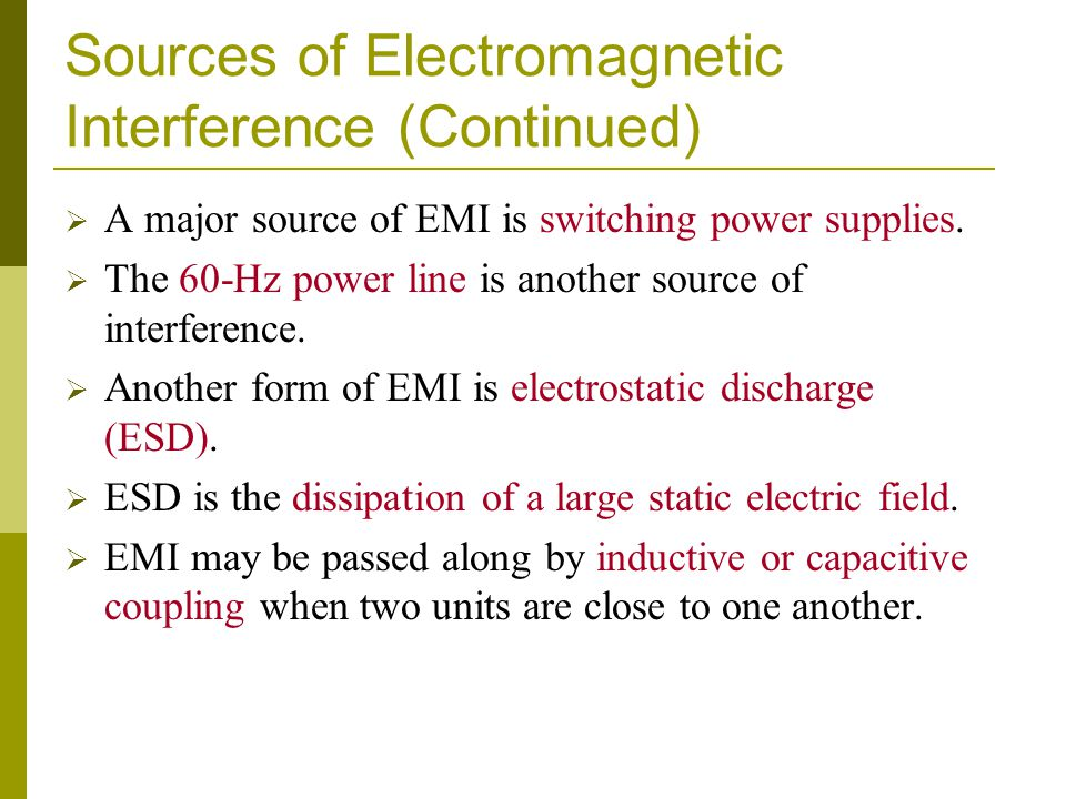 Sources of Electromagnetic Interference (Continued)
