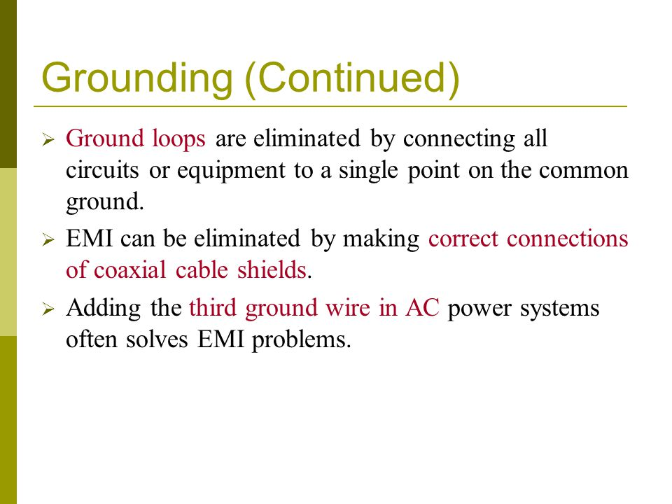 Grounding (Continued)