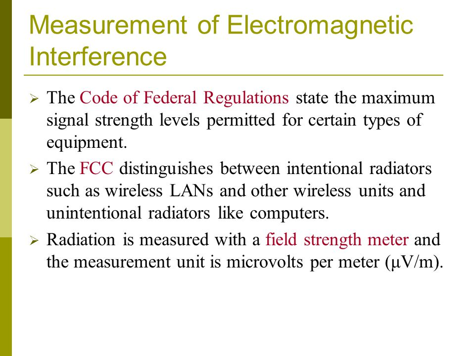 Measurement of Electromagnetic Interference