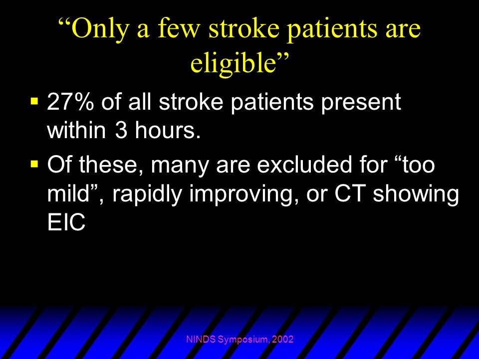 Only a few stroke patients are eligible