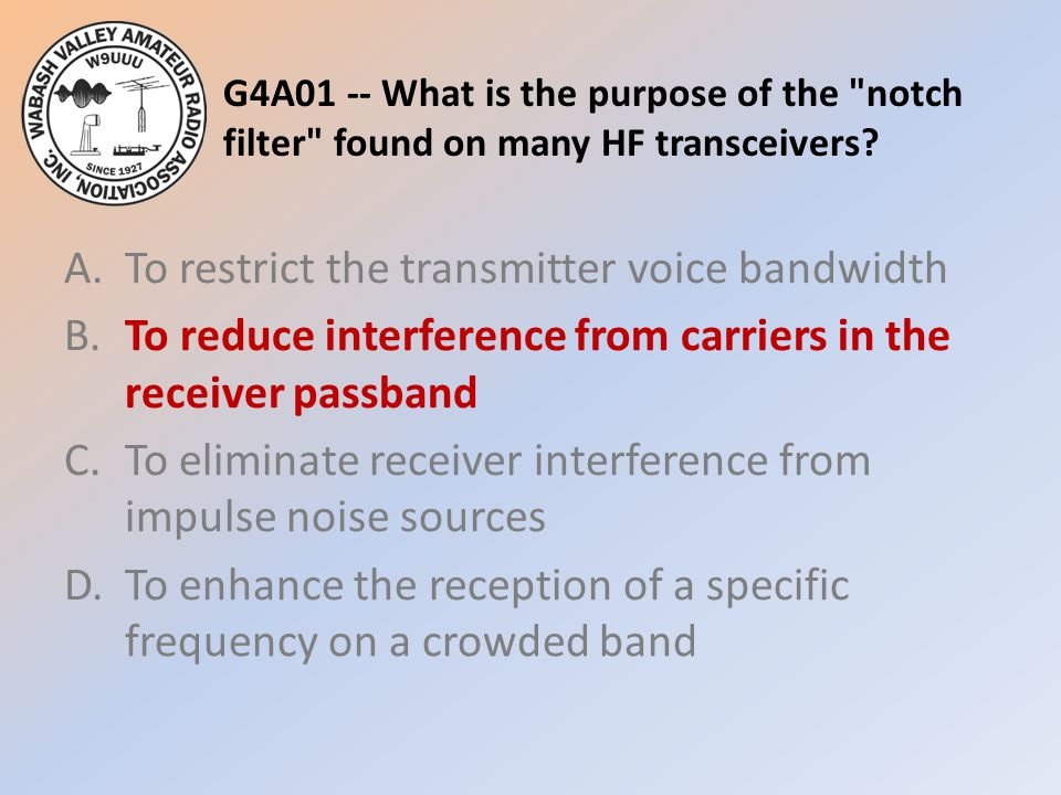G4A01 -- What is the purpose of the notch filter found on many HF transceivers