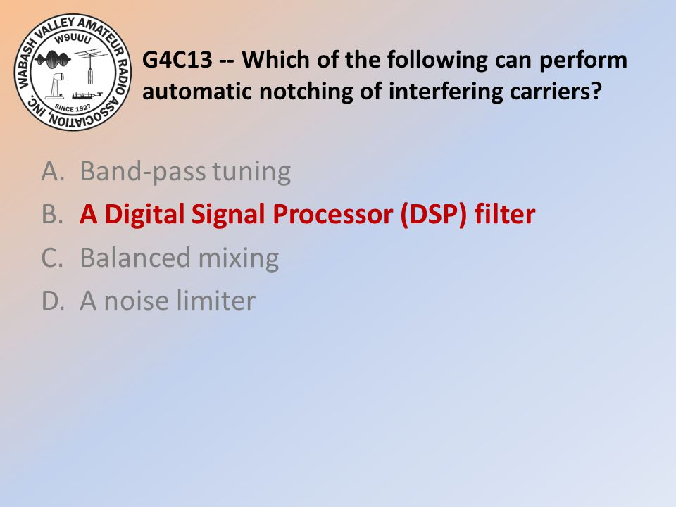 G4C13 -- Which of the following can perform automatic notching of interfering carriers