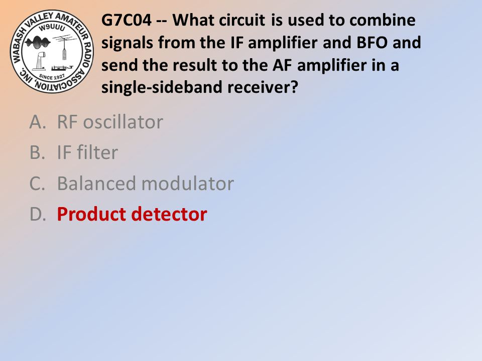 G7C04 -- What circuit is used to combine signals from the IF amplifier and BFO and send the result to the AF amplifier in a single-sideband receiver