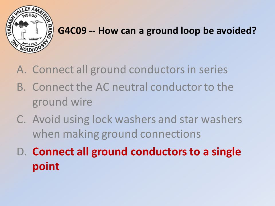 G4C09 -- How can a ground loop be avoided