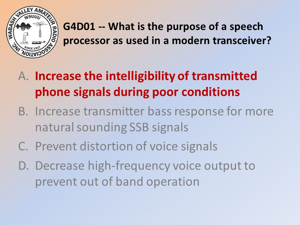 G4D01 -- What is the purpose of a speech processor as used in a modern transceiver