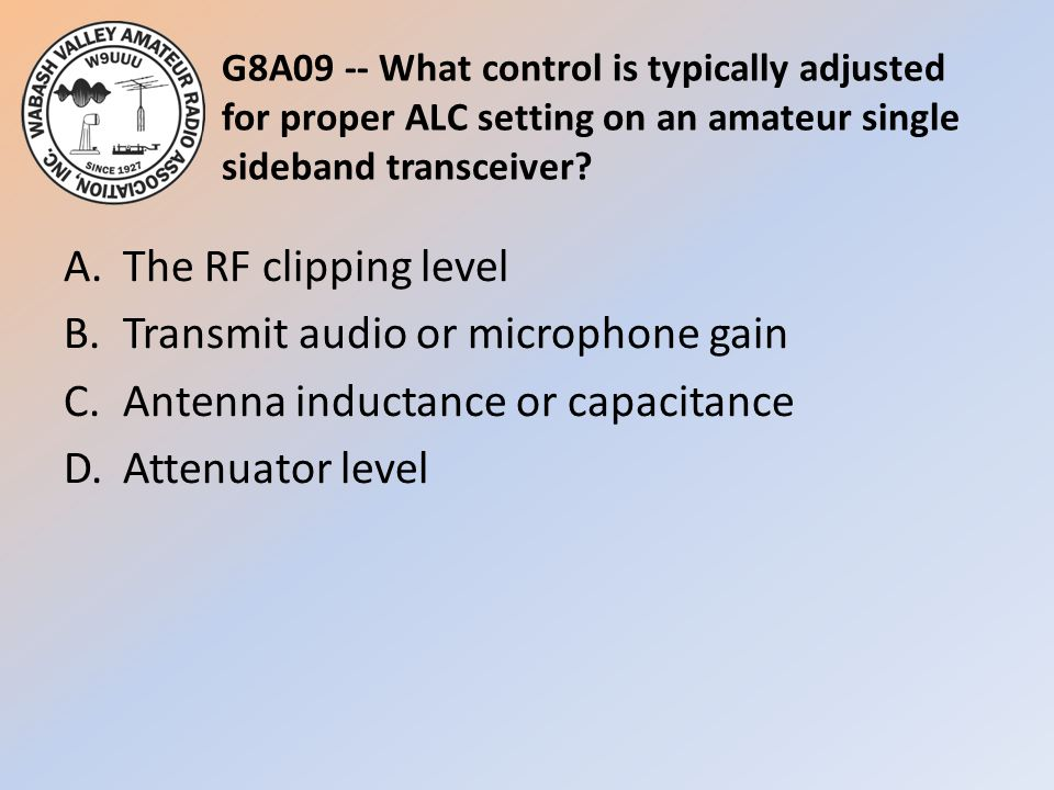 G8A09 -- What control is typically adjusted for proper ALC setting on an amateur single sideband transceiver