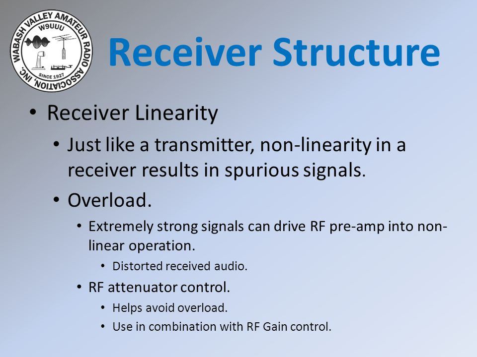 Receiver Structure Receiver Linearity
