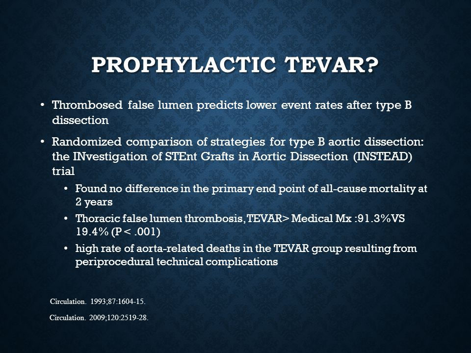 Prophylactic TEVAR Thrombosed false lumen predicts lower event rates after type B dissection.