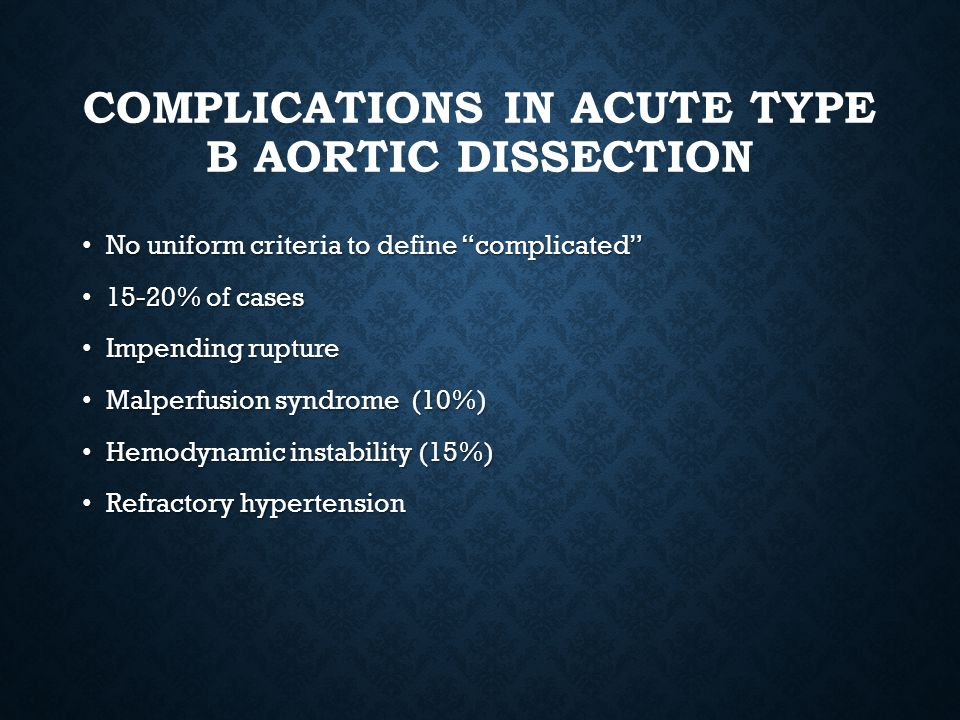 COMPLICATIONS IN ACUTE TYPE B AORTIC DISSECTION