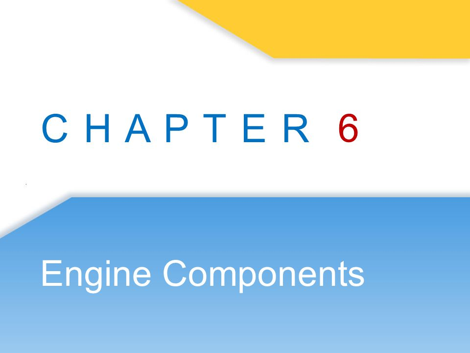 6 Engine Components