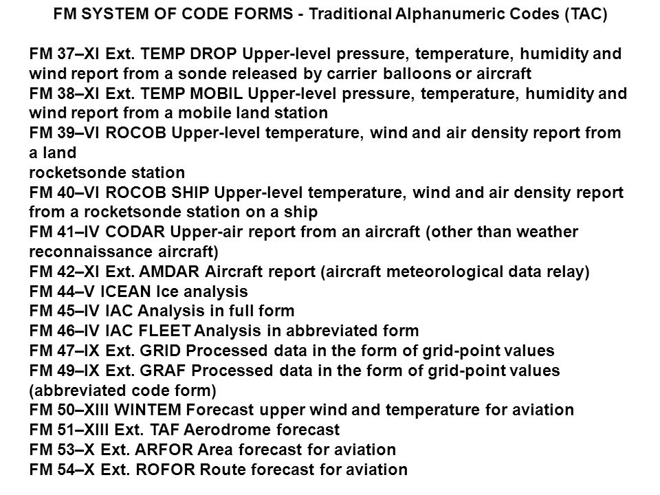 FM SYSTEM OF CODE FORMS - Traditional Alphanumeric Codes (TAC)