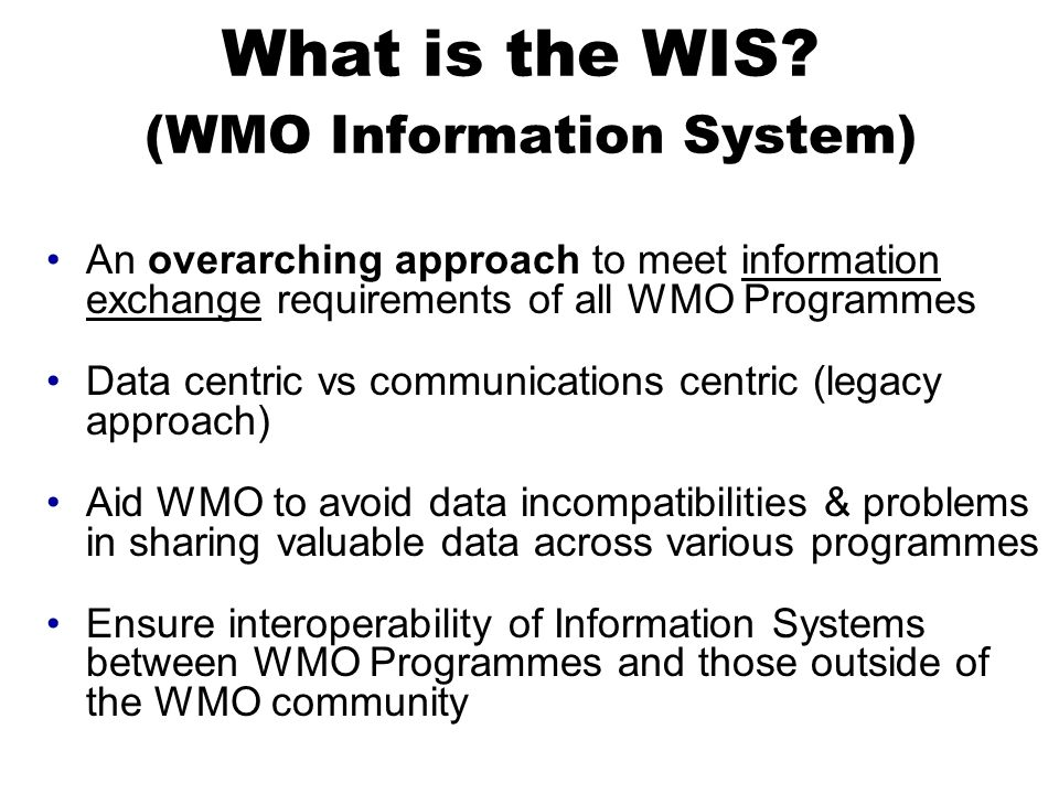 What is the WIS (WMO Information System)