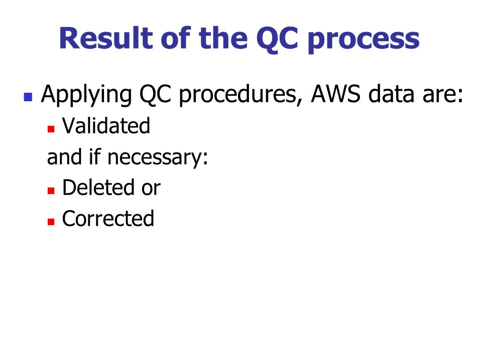 Result of the QC process