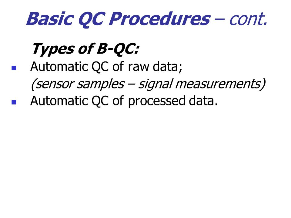 Basic QC Procedures – cont.