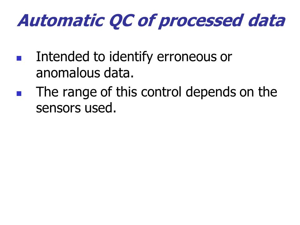 Automatic QC of processed data