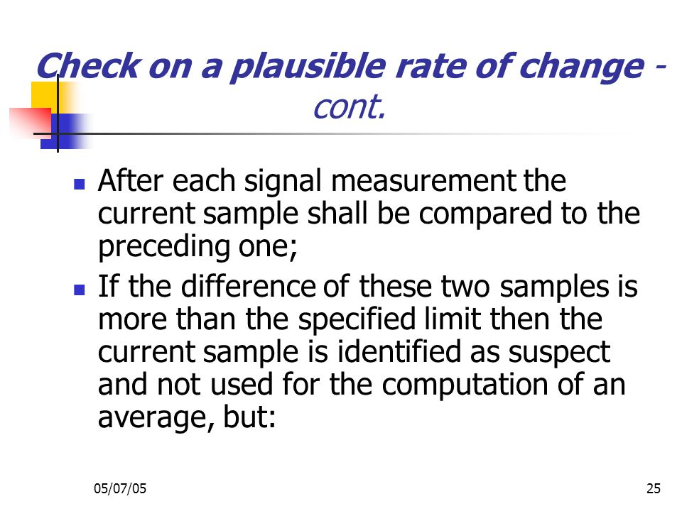 Check on a plausible rate of change - cont.