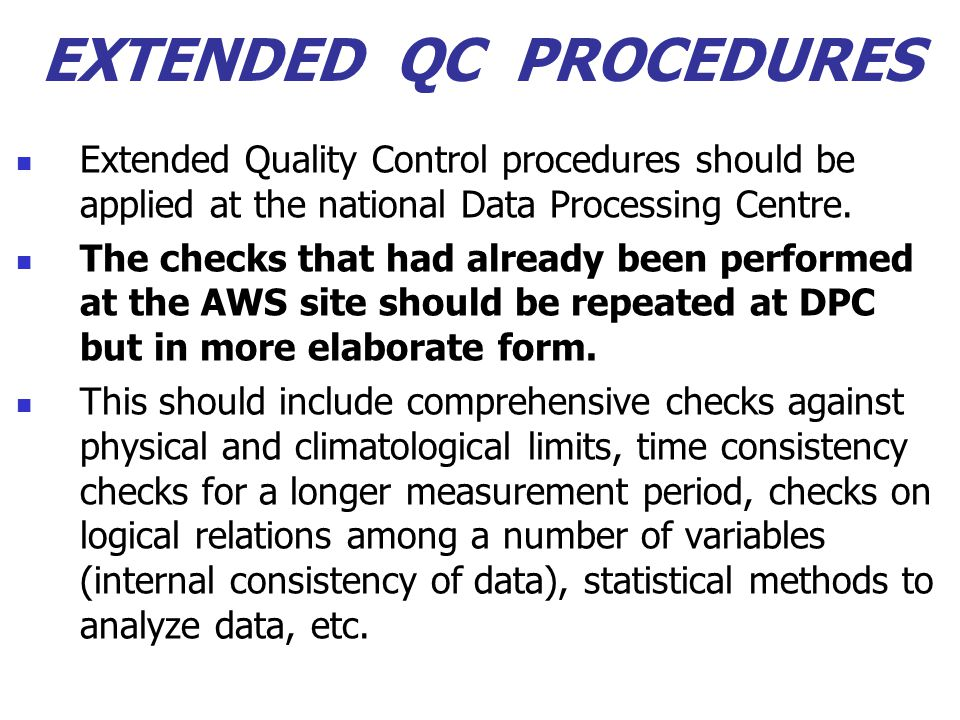 EXTENDED QC PROCEDURES