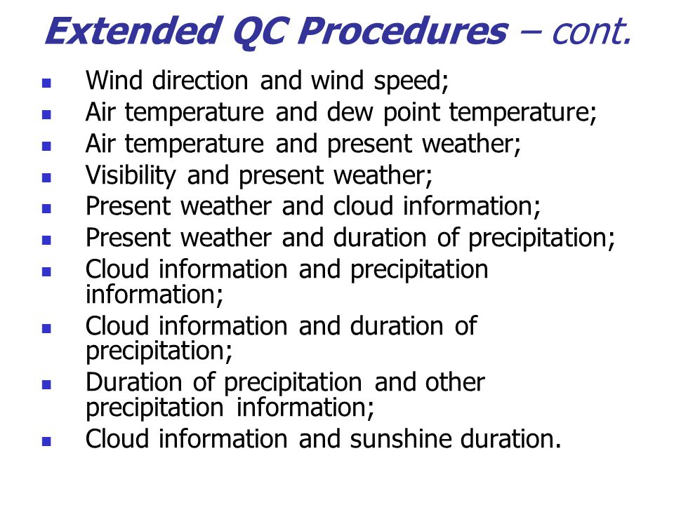 Extended QC Procedures – cont.