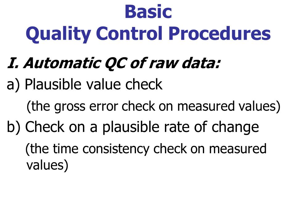 Basic Quality Control Procedures
